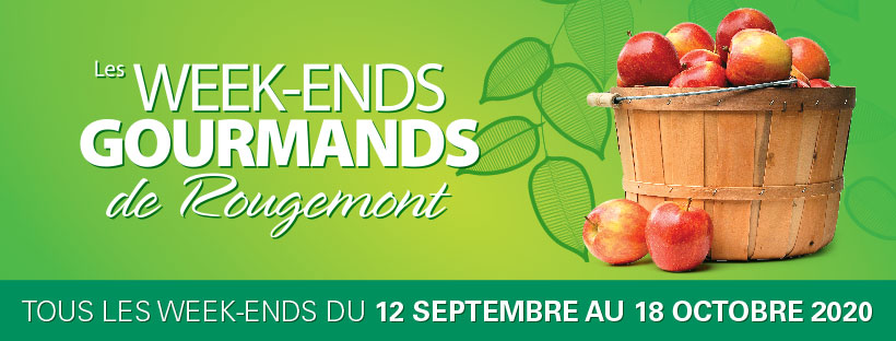 Les Week-Ends gourmands de Rougemont du 12 septembre au 18 octobre 2020